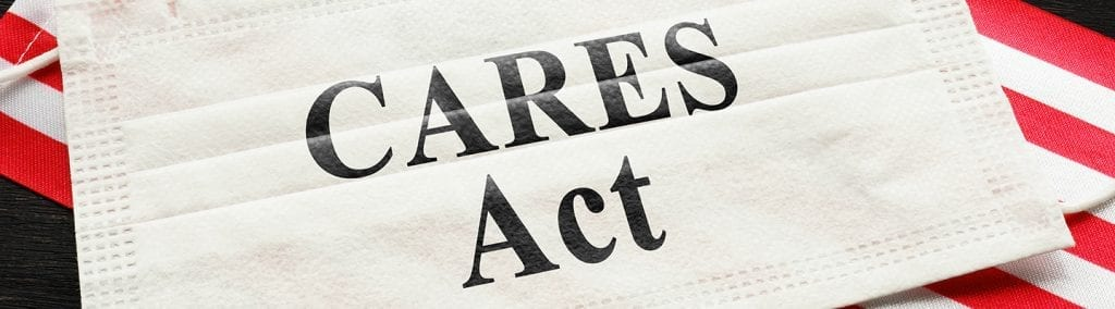 CARES Act Image | Summary of CARES Act and FFCRA provisions