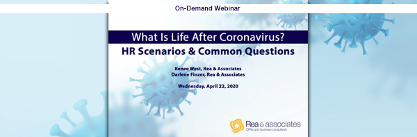 What Is Life After Coronavirus? | HR Scenarios & Common Questions | Ohio CPA Firm