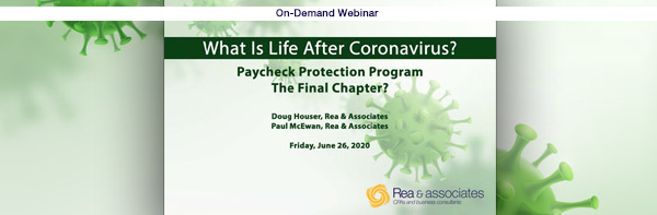 What Is Life After Coronavirus? PPP Loan Forgiveness Updates & FAQs | Ohio CPA Firm