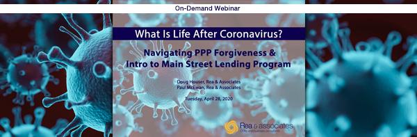 PPP Loan Forgiveness | Main Street Lending Program | Webinar Series | Ohio CPA Firm