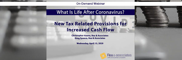 New Tax-Related Provisions For Increased Cash Flow | On-Demand Webinar | Ohio CPA Firm